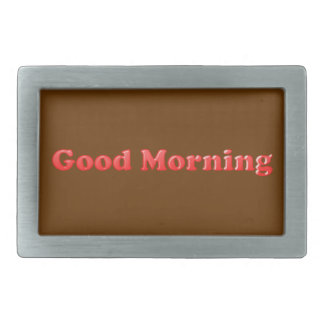 RED BROWN GOOD MORNING TEXT SAYING COMMENT EXPRESS RECTANGULAR BELT BUCKLES