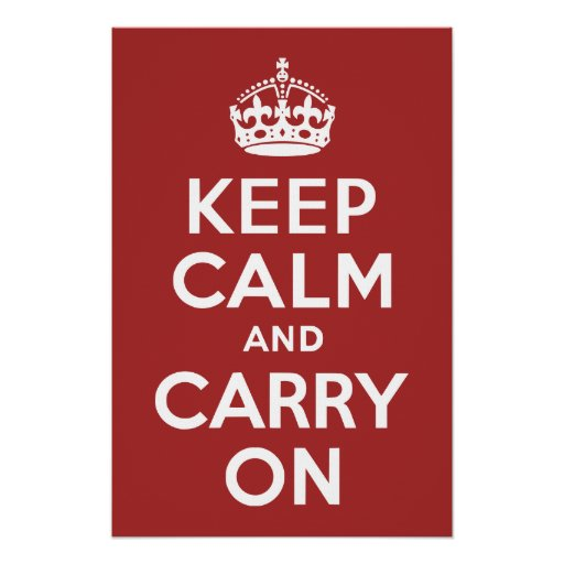 Red Brown Keep Calm and Carry On Poster