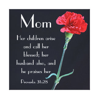 red carnation Mother's Day bible verse Proverbs 31 Canvas Print