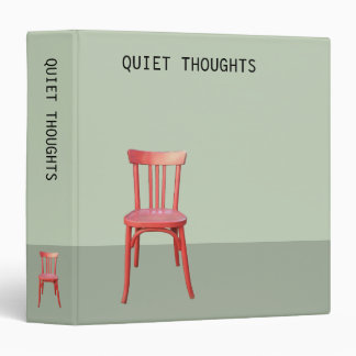 Red Chair green Quiet Thoughts Binder