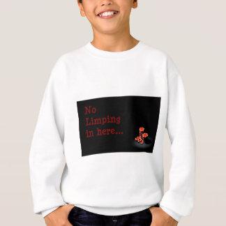 RED CHIPS -no limping in here.jpg Sweatshirt