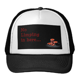 RED CHIPS -no limping in here.jpg Trucker Hat