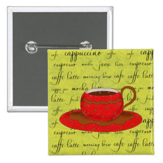 Red Coffee Cup Art on Lime Green Script Words Pinback Button