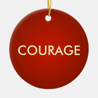 Red COURAGE Custom Ornament