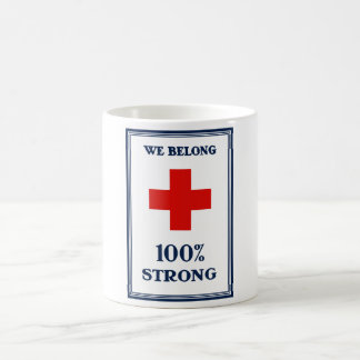 Red Cross -- We Belong 100% Strong Classic White Coffee Mug