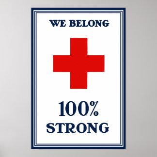 Red Cross -- We Belong 100% Strong Posters