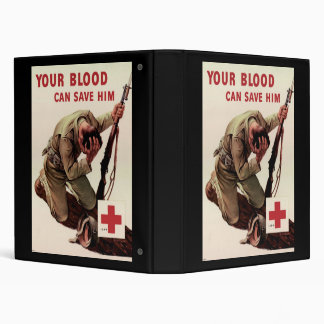 Red Cross Your Blood Can Save Him 3 Ring Binder