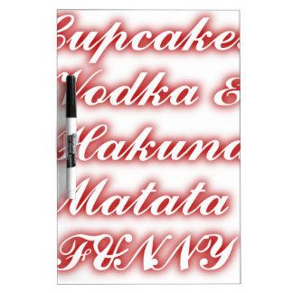 Red Cupcakes Vodka  Hakuna Matata FUNNY. Dry-Erase Whiteboards