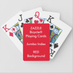 "RED Custom Bicycle&#174; Jumbo Index Playing Cards<br><div class=""desc"">ZAZZLE Custom Printed Bicycle&#174; Jumbo Index Playing Cards Template Blank (RED background color).</div>"