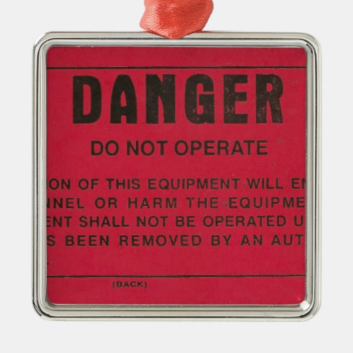 Red Danger Tag Square Metal Christmas Ornament