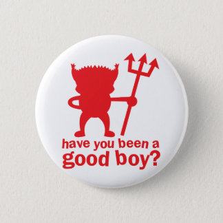 RED DEVIL have you been a good boy? Button