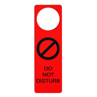 Red Do Not Disturb Warning Sign