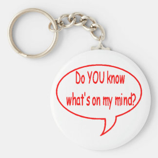 Red Do YOU Know What's On My Mind? Speech Bubble Keychain