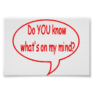 Red Do YOU Know What's On My Mind? Speech Bubble Poster