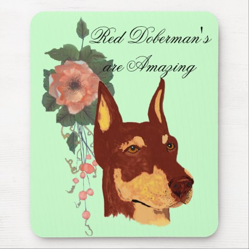 Red Doberman Pinschers are Amazing Mouse Pad