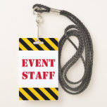 """[ Thumbnail: Red """"Event Staff"""" + Black & Yellow Stripes Badge ]"""