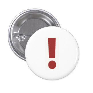 Red Exclamation Point Pinback Button