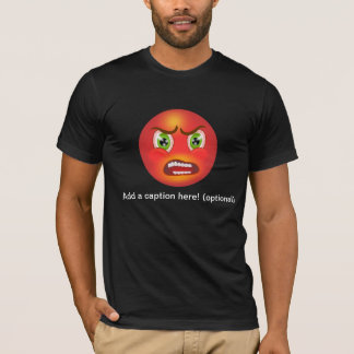 Red faced and angry T-Shirt