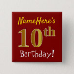 [ Thumbnail: Red, Faux Gold 10th Birthday, With Custom Name Button ]
