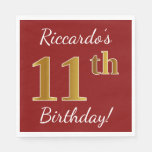[ Thumbnail: Red, Faux Gold 11th Birthday + Custom Name Paper Napkin ]