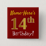 [ Thumbnail: Red, Faux Gold 14th Birthday, With Custom Name Button ]