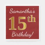 [ Thumbnail: Red, Faux Gold 15th Birthday + Custom Name Paper Napkin ]