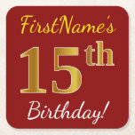 [ Thumbnail: Red, Faux Gold 15th Birthday + Custom Name Paper Coaster ]