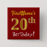 [ Thumbnail: Red, Faux Gold 20th Birthday, With Custom Name Button ]