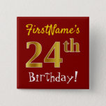 [ Thumbnail: Red, Faux Gold 24th Birthday, With Custom Name Button ]