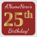 [ Thumbnail: Red, Faux Gold 25th Birthday + Custom Name Sticker ]
