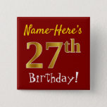 [ Thumbnail: Red, Faux Gold 27th Birthday, With Custom Name Button ]