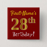 [ Thumbnail: Red, Faux Gold 28th Birthday, With Custom Name Button ]