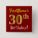 [ Thumbnail: Red, Faux Gold 30th Birthday, With Custom Name Button ]