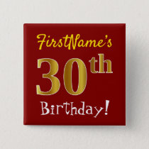 Red, Faux Gold 30th Birthday, With Custom Name Pinback Button