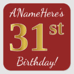 [ Thumbnail: Red, Faux Gold 31st Birthday + Custom Name Sticker ]
