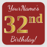 [ Thumbnail: Red, Faux Gold 32nd Birthday + Custom Name Sticker ]