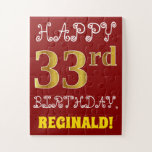 [ Thumbnail: Red, Faux Gold 33rd Birthday + Custom Name Puzzle ]