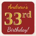 [ Thumbnail: Red, Faux Gold 33rd Birthday + Custom Name Paper Coaster ]