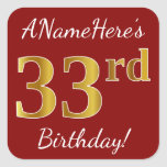 [ Thumbnail: Red, Faux Gold 33rd Birthday + Custom Name Sticker ]