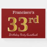 [ Thumbnail: Red, Faux Gold 33rd Birthday Party + Custom Name Guest Book ]