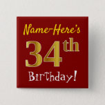 [ Thumbnail: Red, Faux Gold 34th Birthday, With Custom Name Button ]