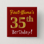 [ Thumbnail: Red, Faux Gold 35th Birthday, With Custom Name Button ]