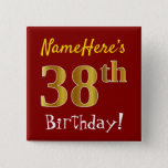 [ Thumbnail: Red, Faux Gold 38th Birthday, With Custom Name Button ]