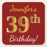 [ Thumbnail: Red, Faux Gold 39th Birthday + Custom Name Paper Coaster ]