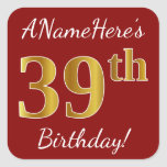 [ Thumbnail: Red, Faux Gold 39th Birthday + Custom Name Sticker ]