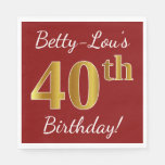 [ Thumbnail: Red, Faux Gold 40th Birthday + Custom Name Paper Napkin ]