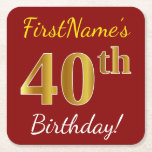 [ Thumbnail: Red, Faux Gold 40th Birthday + Custom Name Paper Coaster ]