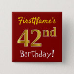 [ Thumbnail: Red, Faux Gold 42nd Birthday, With Custom Name Button ]