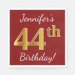 [ Thumbnail: Red, Faux Gold 44th Birthday + Custom Name Napkin ]