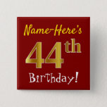[ Thumbnail: Red, Faux Gold 44th Birthday, With Custom Name Button ]